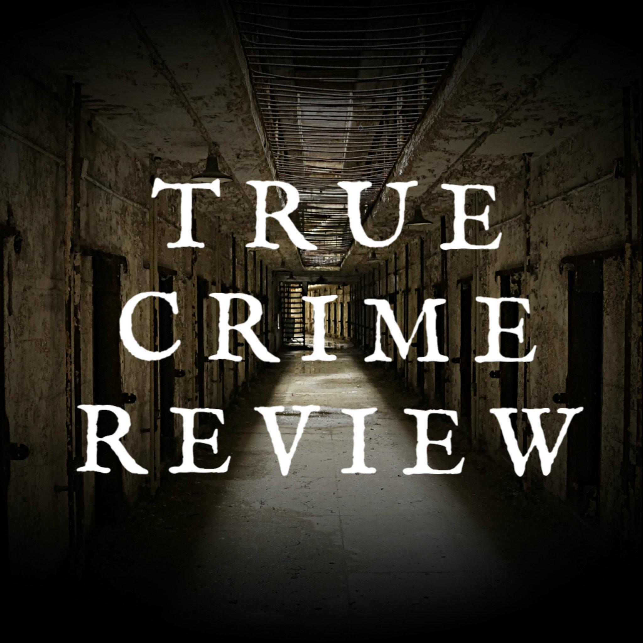 True Crime Review